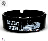 Holiday Casino, Casino, Las Vegas Nevada - White imprint Glass Ashtray