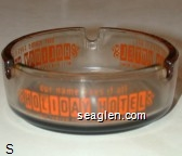 our name says it all, Holiday Hotel, Mill and Center Streets Downtown Reno - Orange imprint Glass Ashtray