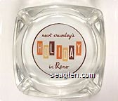 newt crumley's Holiday in Reno - Orange, yellow and brown on white imprint Glass Ashtray