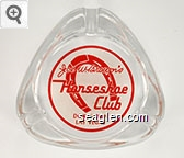Joe W. Brown's Horseshoe Club, Downtown Las Vegas - Red on white imprint Glass Ashtray