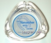 Horseshoe Hotel and Casino, Downtown Las Vegas Nevada - Blue on white imprint Glass Ashtray