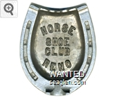 Horse Shoe Club Reno - Raised imprint Metal Ashtray