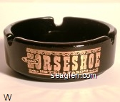 Binions Horseshoe, Hotel & Casino, See $1,000,000 in Cash!, In The Horseshoe Casino, Authentic Mexican Food, Sombrero Room, Las Vegas, Nevada - Gold imprint Glass Ashtray