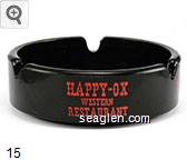Happy - Ox Western Restaurant, Sagebrush Saloon, Truck Stop, Slot Casino, Battle Mountain, Nevada - Red imprint Glass Ashtray