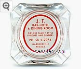 J. T. Bar - Hotel & Dining Room, Basque Family Style Lunches and Dinners, PH. SU 2-2074, Gardnerville, Nevada - Red on white imprint Glass Ashtray