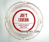 Joe's Tavern, Hawthorne, Nevada - Red imprint Glass Ashtray