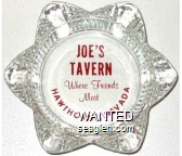 Joe's Tavern, Where Friends Meet, Hawthorne, Nevada - Red imprint Glass Ashtray