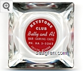 Keystone Club, Betty and Al, Bar - Gaming - Cafe, PH. HA 3-3262, Fallon, Nevada - White on red imprint Glass Ashtray