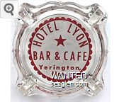 Hotel Lyon, Bar & Cafe, Yerington, Nevada - Red on white imprint Glass Ashtray