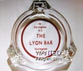 In Yerington It's The Lyon Bar, Yerington, Nevada - Red imprint Glass Ashtray