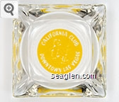 California Club, Downtown Las Vegas - Yellow imprint Glass Ashtray