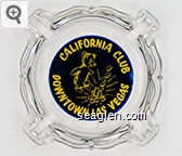 California Club, Downtown Las Vegas - Yellow on blue imprint Glass Ashtray