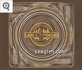 Resort - Casino, Lake of the Torches, Lac Du Flambeau WI - Gold imprint Glass Ashtray