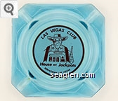 Las Vegas Club, House of Jackpots, Downtown Las Vegas - Red on white imprint Glass Ashtray
