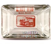 McGill Club, McGill, Nevada - Red on white imprint Glass Ashtray
