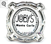 Good Food - Gaming - Cocktails, Joby's Monte Carlo, Crystal Bay - Lake Tahoe, Nevada - Black imprint Glass Ashtray