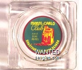 Monte Carlo Club, home of more Jackpots, Downtown Las Vegas, Nevada - Yellow, green and red imprint Glass Ashtray