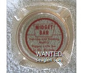 Midget Bar, Dancing and Gaming Nightly, Biggest Little Bar in Ely, Nevada - Red imprint Glass Ashtray