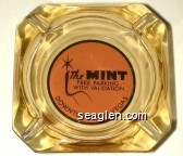 The Mint, Free Parking With Validation, Downtown Las Vegas - Black on light red imprint Glass Ashtray