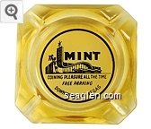 The Mint, Coining Pleasure All The Time, Free Parking, Downtown Las Vegas - Black on white imprint Glass Ashtray