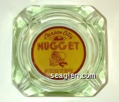 Carson City Nugget, Strike It Rich - Red on yellow imprint Glass Ashtray
