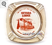 You Have a Date With Lady Luck, Nevada Lodge, Beautiful North End Lake Tahoe - Orange imprint Glass Ashtray