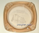 You Have a Date With Lady Luck, Nevada Lodge, Beautiful North End Lake Tahoe - White imprint Glass Ashtray