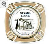 You Have a Date With Lady Luck, Nevada Lodge, Beautiful North End Lake Tahoe - Black imprint Glass Ashtray