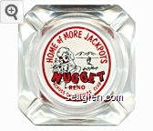 Home of More Jackpots, Jim Kelley's Nugget, Reno, Across from Harolds Club - Red and black on white imprint Glass Ashtray