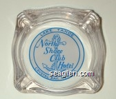 Lake Tahoe, North Shore Club Hotel, Crystal Bay, Nevada - Blue on white imprint Glass Ashtray