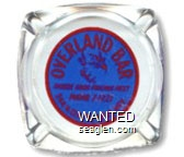 Overland Bar, Where Good Friends Meet, Phone 2-1221, 244 No. Center, Reno, Nev. - Red on blue imprint Glass Ashtray