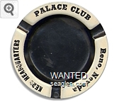 Palace Club, Keno Headquarters, Reno, Nevada - Black on white imprint Metal Ashtray