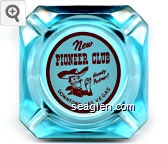 New Pioneer Club, Howdy Podner!, Downtown Las Vegas - Red on white imprint Glass Ashtray