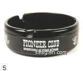 Pioneer Club, Downtown Las Vegas, Nevada - White imprint Glass Ashtray