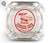 Howdy Podner!, Famous Pioneer Club, Downtown Las Vegas - Red on white imprint Glass Ashtray
