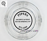 Pipers, 1190 Hwy 50 West, Silver Springs, NV, 577-2295 - Black imprint Glass Ashtray