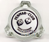 Penmar - Club, Penny Overman, Fallon, Nevada - Black on white imprint Glass Ashtray
