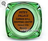 Pete's Palace, Carson Mall Shopping Center, Carson City, Nevada - Black on orange imprint Glass Ashtray