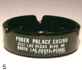 Poker Palace Casino, 2757 Las Vegas Blvd. No., North Las Vegas, Nevada, Race & Sports Book, Slots, Poker ''21'' - White imprint Glass Ashtray