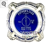 Pepper's Club, L. Pepper & Justo, You Play Me, Mixed Drinks, Phone 3-2238, Winnemucca, Nevada - White on blue imprint Glass Ashtray