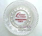 Reno's Newest And Finest, Primadonna Cafe - Red on white imprint Glass Ashtray