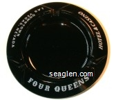 Four Queens, Hotel & Casino, Downtown Las Vegas Nevada - White imprint Glass Ashtray