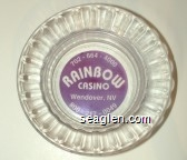 702-664-4000, Rainbow Casino, Wendover, NV, 800-217-0049 - Clear through violet imprint Glass Ashtray