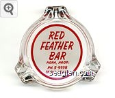 Red Feather Bar, Mona, Prop., Ph. 5-9998, Sparks, Nevada - Red on white imprint Glass Ashtray