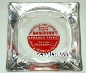 Featuring the Popular Ranch Room, Ranch Inn, Nevada's Finest, Home of the Famous ''Lounge'', Commercial Hotel - Red and white imprint Glass Ashtray