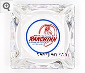Here It Is, The Friendly Ranchinn Restaurant - Bar - Casino, Coffee Shop - Red and blue imprint Glass Ashtray