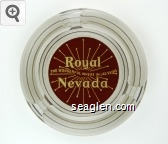 Royal Nevada, The Wonderful Where in Las Vegas - White on red imprint Glass Ashtray
