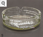 'Pick' Hobson's Riverside Hotel & Casino, Canadian Toll Free 800/421-RENO, U.S. Toll Free 800/648-3833 - White imprint Glass Ashtray