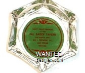 Meet Your Friends at the Sal Sagev Tavern, No. 1 Fremont St., Las Vegas, Nevada - Red on green imprint Glass Ashtray