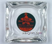 The Star Bar-Casino, Italian & Basque Family Style Dinners, Elko, Nevada, RE 8-9569. - Green and orange imprint Glass Ashtray